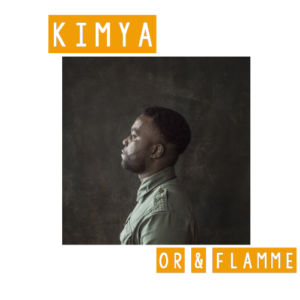Or & Flamme (EP) by Kimya - Compact Disc (First Edition)